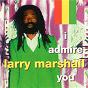 Album I admire you de Larry Marshall