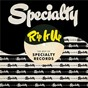 Compilation Rip It Up: The Best Of Specialty Records avec Roy Milton / Price Lloyd / Little Richard / Roy Milton & His Solid Senders / Soul Stirrers...