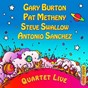 Album Quartet live! de Pat Metheny / Gary Burton / Antonio Sánchez / Steve Swallow