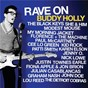 Compilation Rave on buddy holly avec The Black Keys / Fiona Apple / Jon Brion / Paul Mc Cartney / Florence + the Machine...