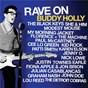 Compilation Rave on buddy holly avec Julian Casablancas / The Black Keys / Fiona Apple / Jon Brion / Paul Mc Cartney...