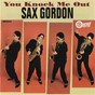 Album You knock me out de Sax Gordon