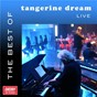Album The best of tangerine dream live de Tangerine Dream