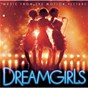 Compilation Dreamgirls (music from the motion picture) avec Jamie Foxx / Jennifer Hudson / Beyoncé Knowles / Anika Noni Rose / The Dreamgirls...
