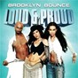 Album Loud & proud de Brooklyn Bounce