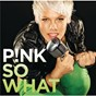 Album So What (Bimbo Jones Radio Mix) de Pink