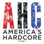 Compilation America's hardcore compilation: volume 3 avec Unified Right / Independence / Criminal Instinct / Raindance / Caught In A Crowd...