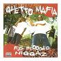Album Full blooded niggaz de Ghetto Mafia