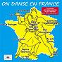 Compilation On danse en France avec Chantal Soulu / Luis Carona / Christophe Lampidécchia / Jean-Marc Torchy / Claude Caron...