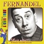 "Album Félicie ausi (collection ""les rois du rire"") de Fernandel"