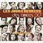 Compilation Les jours heureux des années 50 avec Lou Darley / Patachou / Maurice Chevalier / Lily Fayol / Pierre Provence...
