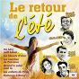 Compilation Le retour de l'été avec Lee Pockriss / Annie Cordy / Luis Mariano / Raymond Vincy / Francis López...