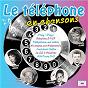 Compilation Le téléphone en chansons avec Georges Garvarentz / Onésime Grosbois / François Vermeille / Eddie Barclay / Claude Véga...
