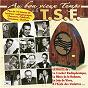 Compilation Au bon vieux temps de la T.S.F. avec Fernand Rauzéna / Alibert / Radiolo / Le Clown Bilboquet / Suzanne Feyrou...