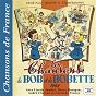 """Compilation Les chansons de bob et bobette 1948 (collection """"chansons de france"""") avec Pierre Daragon / Lisette Jambel / Armand Bernard / Jysette Rabdeau / Joseph Peyron..."""