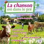 Compilation La chanson est dans le pré avec Christiane Legrand / Jean Faustin Et Son Orchestre / Charles Trénet / Jean Poiret / Maria Candido...