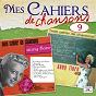 Album Mes cahiers de chansons, Vol. 9 de Anny Flore