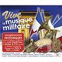 Compilation Vive la musique militaire avec Robert Clérisse / François-Julien Brun / François Julien Brun / Chomel / Gabriel Parès...