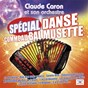 Album Spécial danse comme au bal musette de Claude Caron