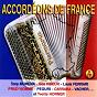 Compilation Accordéons de france (spécial 14 juillet) avec Carrara / Tony Murena, Daniderff / Tony Murena, Louis Ferrari / Gus Viseur / Gus Viseur, Louis Ferrari...