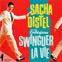 Album Sacha distel et ses collégiens: swinguer la vie de Sacha Distel