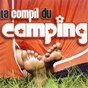 Compilation La compil du camping avec Rock / Beck / Anti-Stress / Marco / Marcel...
