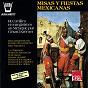 Album Misas y fiestas mexicanas de Gérard Krémer / Local Traditional Artist