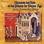 Album Chansons des rois & des princes du moyen-âge de Robert Guy / Ensemble Perceval / Katia Caré / Alain Serge / Jean Pierlot...