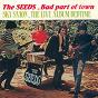 Album Bad Part of Town / The Live Album Bedtime de The Seeds