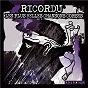 Compilation Ricordu: les plus belles chansons corses, vol. 2 avec Féli / Les Voix de l'émotion / Dopu Cena / Petru Guelfucci / Chjami Aghjalesi...