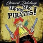 Album Hip hip hip... pirates ! de Gérard Delahaye