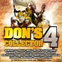 Compilation Don's collector, vol. 4 avec Dominik Coco / Mongstar / Machel Montano / Bunji Garlin / Lorenzo...