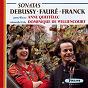 Album Claude debussy - gabriel fauré - césar franck : sonatas de Anne Queffélec / Dominique de Williencourt