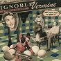 Compilation Ignoble vermine (a tribute to ptôse) avec Bosco / Les Hauts de Plafond / Laurent Pernice, Pakito Bolino / Klimperei / La Société des Timides À la Parade des Oiseaux...