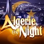 Compilation Algerie by night avec Kadima / Abbes / Amine Dib / Ghazi / Amal...