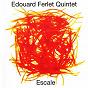 Album Escale de Edouard Ferlet