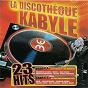Compilation La discothèque kabyle avec Idir / Mohamed Allaoua / Double Canon / Massi / Saïd Youcef...