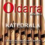Album Katedrala (ch?ur d'hommes du pays basque - biarritz) de Oldarra