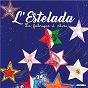 Compilation L'estelada: la fabrique à rêves avec Lo Cèu de Pau / Swing du Coeur / Philippe Albor / Patrick Fischer / Denakanta...