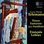 Album Telemann: douze fantaisies pour hautbois de François Leleux