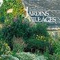 Album Jardins & Villages de Jean-Claude Roche, Pierre Palengat