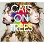 Album Cats on trees (deluxe edition) de Cats On Trees