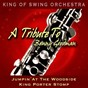 Album A tribute to benny goodman (jumpin' at the woodside / king porter stomp) de King of Swing Orchestra