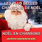 Album Noël en chansons : les plus belles chansons de noël de Les Petits Chanteurs de Noël