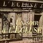 Compilation Un soir à l'ecluse avec Jacques Fabbri / Léo Noël / Caroline Cler / Jacques Grello / Brigitte Sabouraud...
