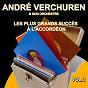 Album Les plus grands succès à l'accordéon,  vol. 2 de André Verchuren et Son Orchestre