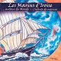 Album Autour du monde - chants de marins - keltia musique de Les Marins d'Iroise