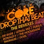 Album Drop that beat (the remixes) de Jacky Core