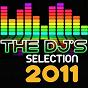 Compilation The DJ's selection 2011 avec Christian Sims, Christophe Fontana / Bill Stanfield, Bruno Kauffmann / Thomas Blaster / Jeremy de Koste / Smax & Gold...