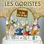 Album Le plus gros est fait de Les Goristes